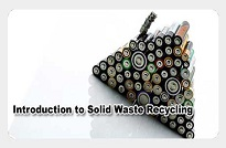 Introduction to Solid Waste Recycling